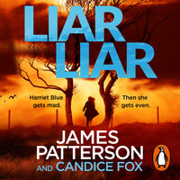 Liar Liar - James Patterson,Candice Fox