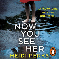 Now You See Her - Heidi Perks