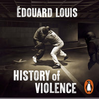 History of Violence - Édouard Louis