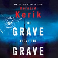 The Grave Above the Grave - Bernard Kerik