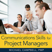 Communications Skills for Project Managers - Michael Campbell