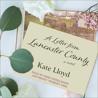 A Letter from Lancaster County - Kate Lloyd