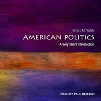 American Politics - Richard M. Valelly