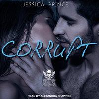 Corrupt - Jessica Prince