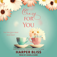 Crazy For You - Harper Bliss