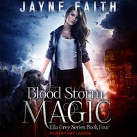 Blood Storm Magic - Jayne Faith