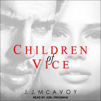 Children of Vice - J.J. McAvoy