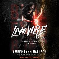 Live Wire - Amber Lynn Natusch