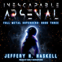 Inescapable Arsenal - Jeffery H. Haskell