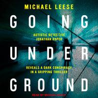 Going Underground - Michael Leese