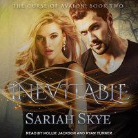 Inevitable - Sariah Skye