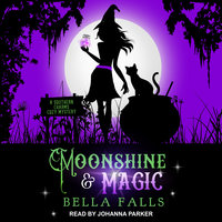 Moonshine & Magic - Bella Falls