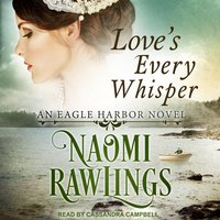 Love's Every Whisper - Naomi Rawlings