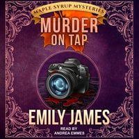 Murder on Tap - Emily James