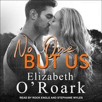 No One But Us - Elizabeth O'Roark