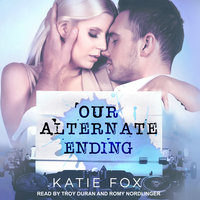 Our Alternate Ending - Katie Fox