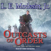 Outcasts of Order - L.E. Modesitt