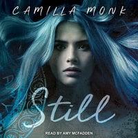 Still - Camilla Monk