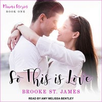 So This Is Love - Brooke St. James