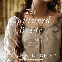 The Captured Bride - Michelle Griep