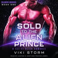 Sold to the Alien Prince: A Sci-Fi Alien Romance - Viki Storm