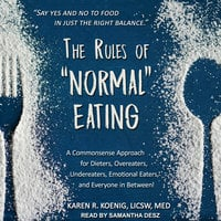 "The Rules of ""Normal"" Eating - Karen R. Koenig"