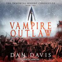 Vampire Outlaw - Dan Davis