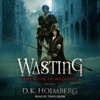 Wasting - D.K. Holmberg