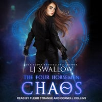 The Four Horsemen: Chaos - LJ Swallow
