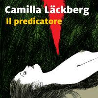 Il predicatore - 2. I delitti di Fjällbacka - Camilla Läckberg