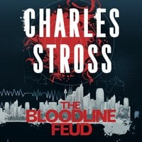The Bloodline Feud - Charles Stross