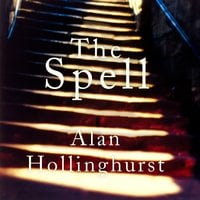 The Spell - Alan Hollinghurst