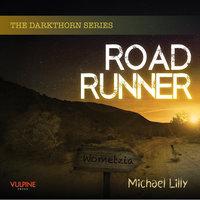 Roadrunner - Michael Lilly
