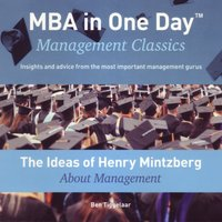 The Ideas of Henry Mintzberg About Management - Ben Tiggelaar