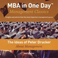 The Ideas of Peter Drucker About Management - Ben Tiggelaar