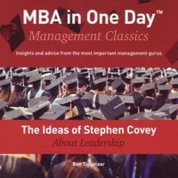 The Ideas of Stephen Covey About Leadership - Ben Tiggelaar