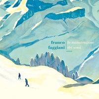 La manutenzione dei sensi - Franco Faggiani