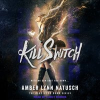 Kill Switch - Amber Lynn Natusch