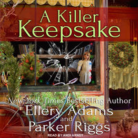 A Killer Keepsake - Parker Riggs, Ellery Adams