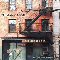 The Grass Harp - Truman Capote