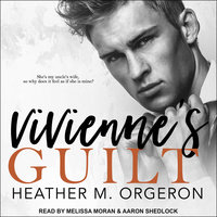 Vivienne's Guilt - Heather M. Orgeron