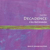 Decadence - David Weir