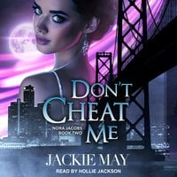 Don't Cheat Me - Jackie May