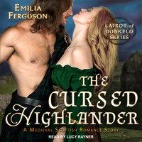 The Cursed Highlander - Emilia Ferguson