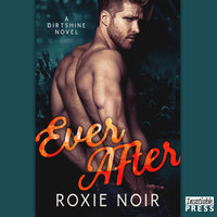 Ever After - Roxie Noir