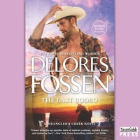The Last Rodeo - Delores Fossen