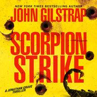 Scorpion Strike - John Gilstrap