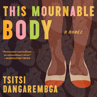 This Mournable Body - Tsitsi Dangarembga