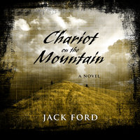 Chariot on the Mountain - Jack Ford