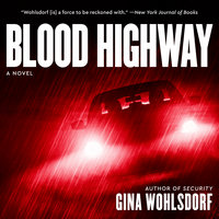 Blood Highway - Gina Wohlsdorf